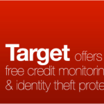 1-Year of FREE Credit Monitoring & Identity Theft Protection Courtesy of Target