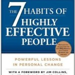 The 7 Habits of Highly Effective People & The 7 Habits of Highly Effective Families