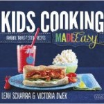 Kids Cooking Made Easy: Favorite Triple-Tested Recipes, Right Now For Only $6.26!!