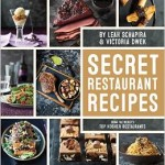 New Cookbook – Secret Restaurant Recipes from the world's top Kosher Restaurants Now Available For Purchase!