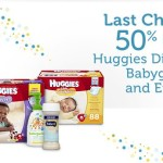Last Chance – 50% (70%) Off Huggies Diapers, Babyganics & Enfamil!