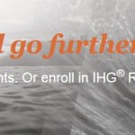 New IHG Rewards Members – Stay Twice at Any Hotel & Get A FREE Night! Existing Members Earn Up To 50,000 Points