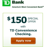 Get $150 Bonus For Opening TD Bank Checking Account Online!