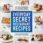 Everyday Secret Restaurant Recipes Cookbook Just $15.28!