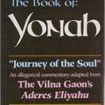 Journey of the Soul: The Vina Gaon on Yonah/Jonah – Just $3.19! (Artscroll)