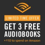 Get A FREE $10 Amazon Credit With Free 3 Month Audible Trial!