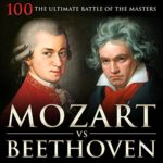 Mozart vs Beethoven: 100 the Ultimate Battle of the Masters For Only 99¢
