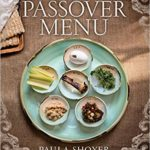 The New Passover Menu Cookbook For Only $10.91